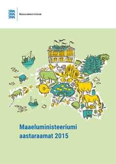 Maaeluministeeriumi aastaraamat 2015